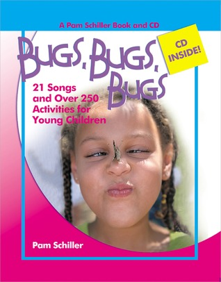 Bugs, Bugs, Bugs: 20 Songs and Over 250 Activities for Young Children