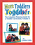 More Toddlers Together: The Complete Planning Guide for a Toddler Curriculum Vol. 2