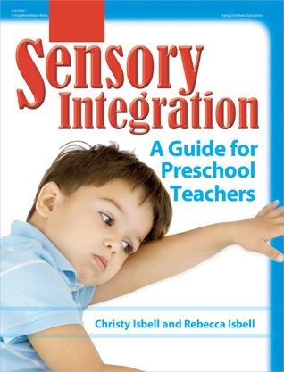 Sensory Integration by Christy Isbell