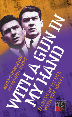 With a Gun in My Hand: Secrets of My Life with the Krays