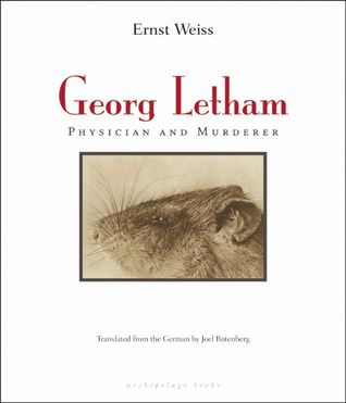 Ebook Georg Letham: Physician and Murderer by Ernst Weiss TXT!