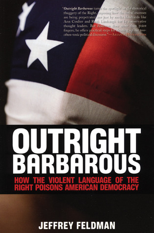 Outright Barbarous by Jeffrey Feldman