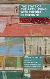 The State of the Arts: Living With Culture in Toronto