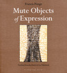 Mute Objects of E...