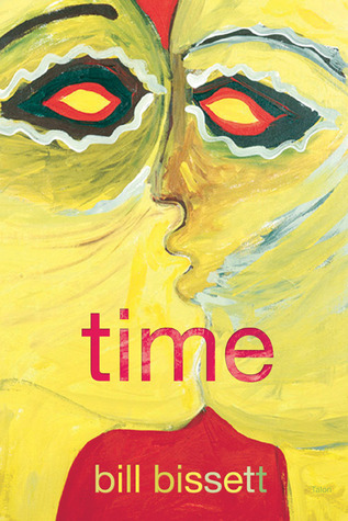 time by Bill Bissett