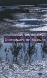 The Dictionary of Silence: Poems by Ales Debeljak