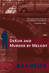 DeKok and Murder by Melody by A.C. Baantjer