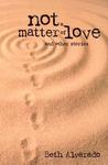Not a Matter of Love