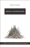 Social Acupuncture by Darren O'Donnell