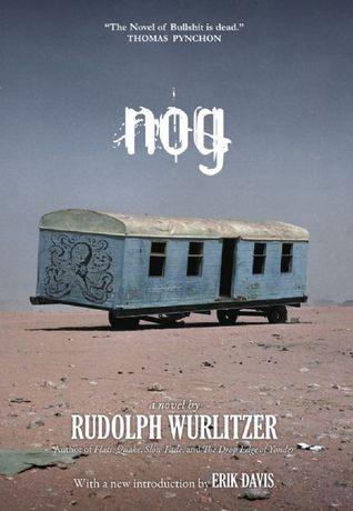 Nog by Rudolph Wurlitzer