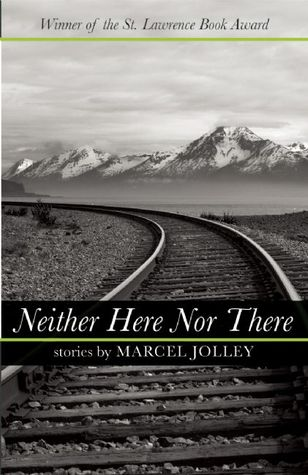 Neither Here Nor There by Marcel Jolley