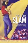 Poetry Slam: The ...