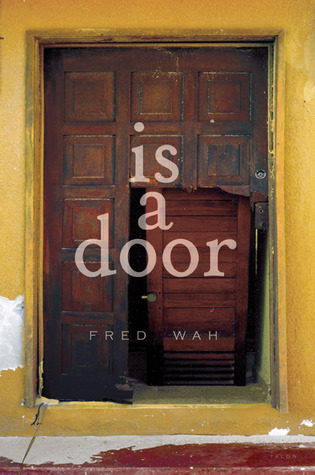 is a door by Fred Wah