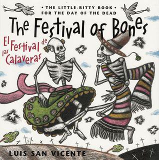 Festival of the Bones / El Festival de las Calaveras by Luis San Vicente