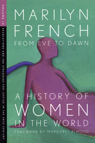 From Eve to Dawn: A History of Women in the World, Vol. 4