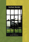 Earliest Worlds: Two Books by Eleni Sikelianos