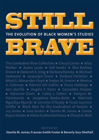 Still Brave: The Evolution of Black Women's Studies