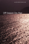 Off-Season City Pipe