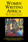 Women Writing Africa: The Southern Region: Volume 1