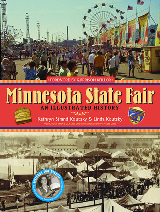 Minnesota State Fair by Kathryn Strand Koutsky
