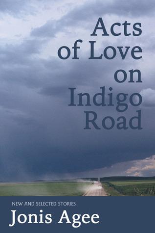 Acts of Love on Indigo Road: New and Selected Stories Versión completa de Google Book Downloader descargable de forma gratuita