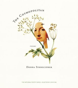 The Cosmopolitan by Donna Stonecipher