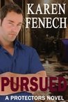 Pursued (The Protectors, #3)