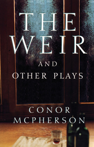 the-weir-and-other-plays
