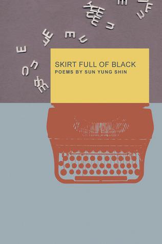 Skirt Full of Black by Sun Yung Shin