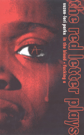The Red Letter Plays by Suzan Lori Parks