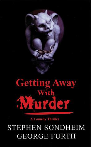 Getting Away With Murder by Stephen Sondheim