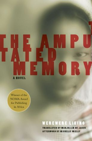 The Amputated Memory (Women Writing Africa)