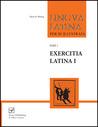 Lingua Latina per se Illustrata: Pars I: Exercitia Latina I