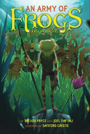 An Army of Frogs (Kulipari #1)