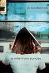 A Mile from Sunday (The Lightfoot Trilogy #1)