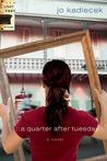 A Quarter After Tuesday (The Lightfoot Trilogy #2)