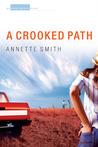 A Crooked Path: An Eden Plain Novel