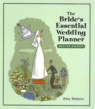 The Bride's Essential Wedding Planner (From