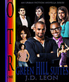 Green Hill Suites (OTR Novellas, #1)