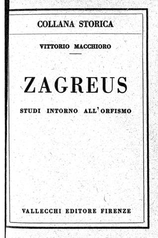 Zagreus. Studi intorno all'orfismo