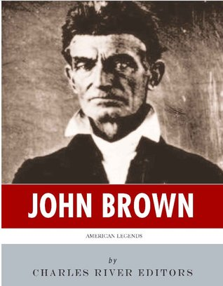 John Brown: American Legends