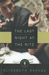 Last Night at the Ritz, The by Elizabeth Savage