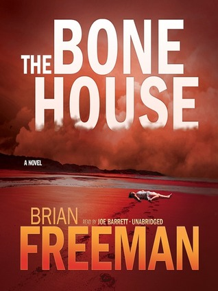 The Bone House (Cab Bolton, #1)