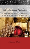 The Romance Collection, Christmas 2012 Special 3 in 1 Romance Edition