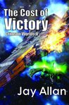 The Cost of Victory (Crimson Worlds #2)