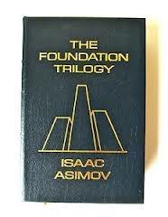 The Foundation Trilogy (Foundation, #1-3)