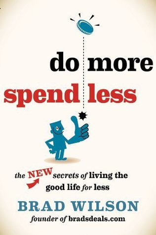 Do more spend less by brad wilson 16182311 fandeluxe Image collections
