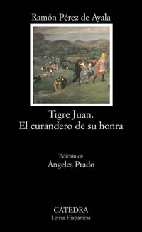 Tigre Juan. El curandero de su honra