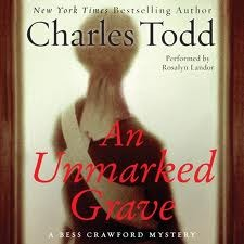 An unmarked grave: a bess crawford mystery by Charles Todd