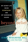 Beyond Belief by Jenna Miscavige Hill